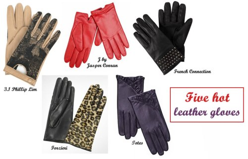 Five hot leather gloves - to keep those fingers toasty!